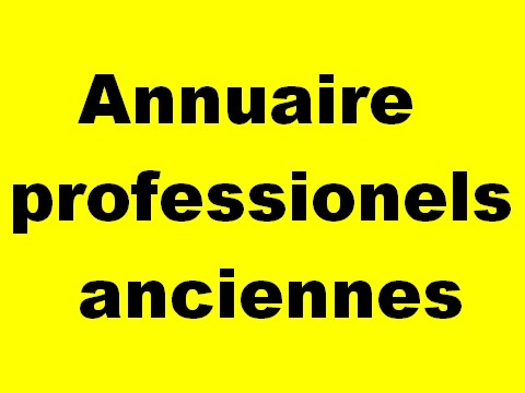 annauire professionels anciennes